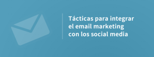 integrar email marketing en social media